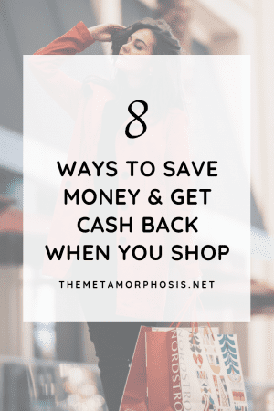8 Ways to Save Money and Get Cash Back When You Shop