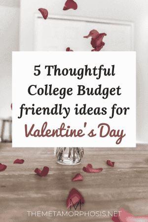 5 cheap and easy valentine's day ideas for college students - valentine's day gifts for her and him, valentine's day inspiration