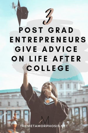 3 post-grad entrepreneurs give advice on life after college