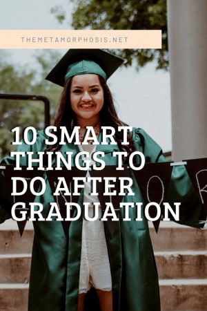 10 smart things to do after graduation