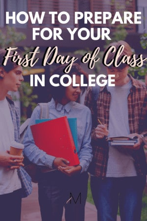 how to prepare for your first day of class in college