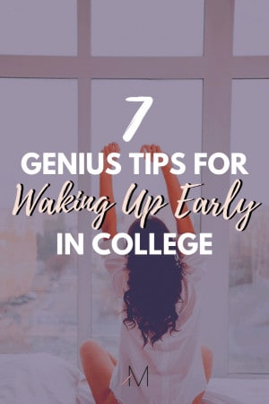 tips for waking up early in college