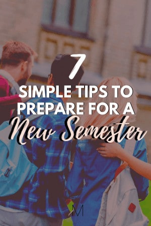 7 Tips to Prepare for a New Semester