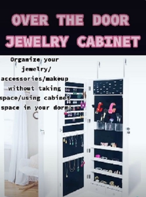 A door hanging jewelry cabinet that also organizes accessories makeup without taking up space in a dorm room.